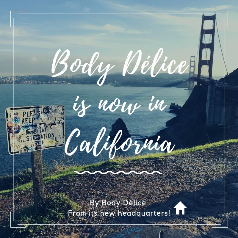 Body Délice moves in California