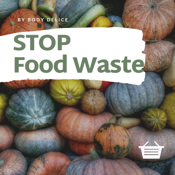 Post Body Délice Stop Food Waste